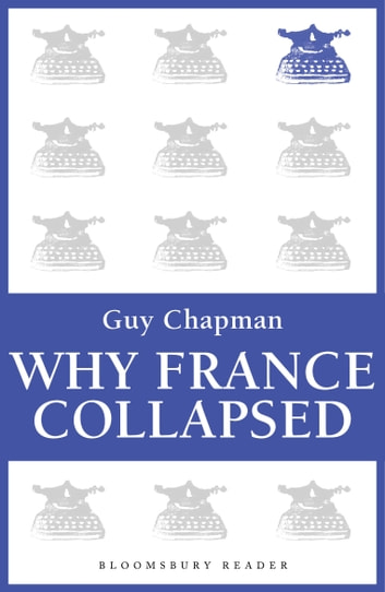 Why France Collapsed ebook by Guy Chapman