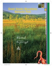 Great Smoky Mountains: Ridge Runner Rescue ebook by Graf, Mike
