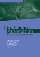 Life Science Automation Fundamentals and Applications ebook by Zhang, Mingjun