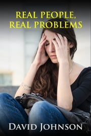 Real People, Real Problems ebook by David Johnson