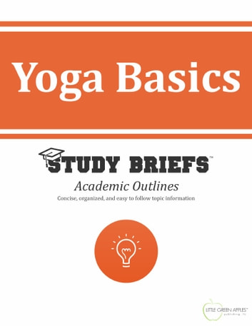 Yoga Basics ebook by Little Green Apples Publishing, LLC ™