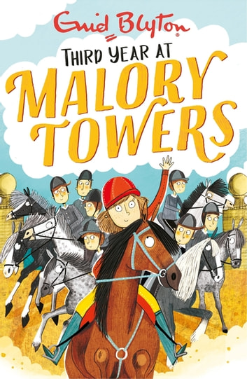 Third Year - Book 3 ebook by Enid Blyton