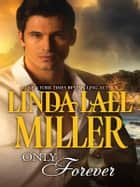 Only Forever ebook by Linda Lael Miller