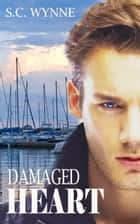 Damaged Heart ebook by