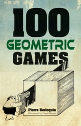 100 Geometric Games ebook by Pierre Berloquin