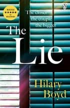The Lie - The emotionally gripping family drama that will keep you hooked until the last page ebook by Hilary Boyd