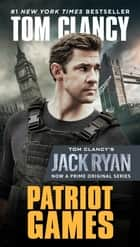 Patriot Games ekitaplar by Tom Clancy