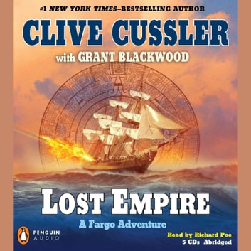 Lost Empire - A Fargo Adventure audiobook by Clive Cussler,Grant Blackwood