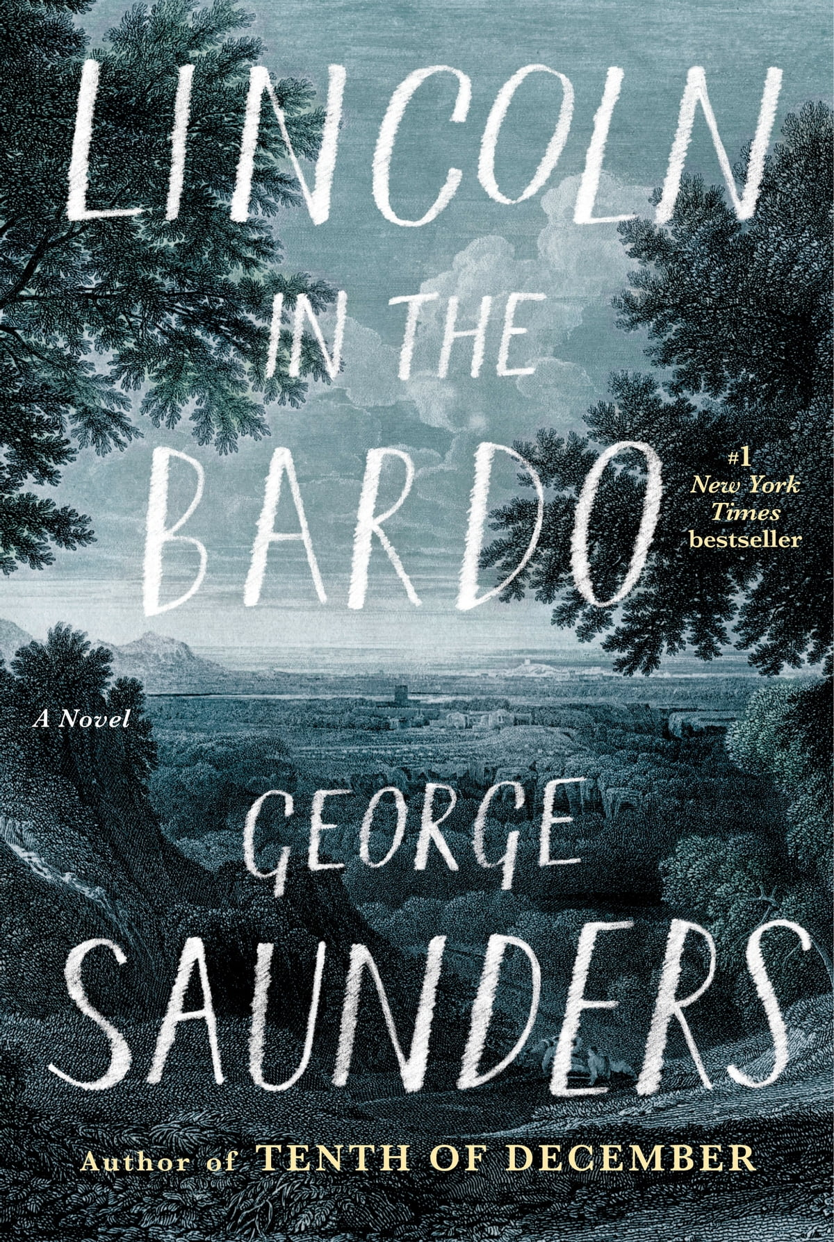 Lincoln In The Bardo  A Novel Ebook By George Saunders