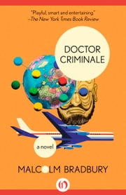 Doctor Criminale - A Novel ebook by Malcolm Bradbury