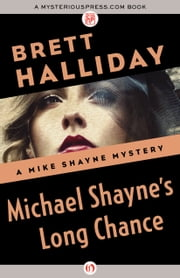 Michael Shayne's Long Chance ebook by Brett Halliday