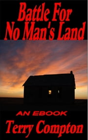 Battle For No Man's Land ebook by Terry Compton