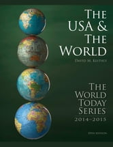 The USA and The World 2014 ebook by David M. Keithly