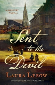 Sent to the Devil - A Mystery ebook by Laura Lebow