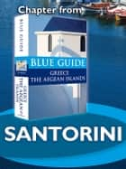 Santorini and Therasia - Blue Guide Chapter ebook by Nigel McGilchrist