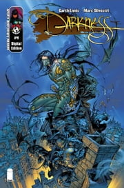 Darkness #1 ebook by Garth Ennis, Marc Silvestri, Matt Banning, Steven Harvey Firchow, Dennis Heisler, Mike Manczarek, David Wohl