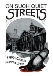 On Such Quiet Streets ebook by Paula Gold Chalef & Henrietta Isler