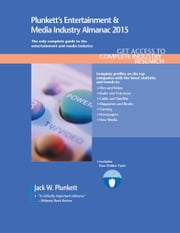 Plunkett's Entertainment & Media Industry Almanac 2015 ebook by Plunkett, Jack W.