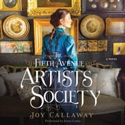 The Fifth Avenue Artists Society - A Novel audiobook by Joy Callaway