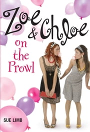 Zoe and Chloe on the Prowl ebook by Sue Limb