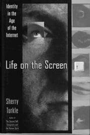 Life on the Screen ebook by Sherry Turkle