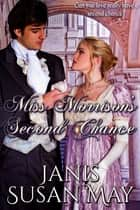 Miss Morrison's Second Chance ebook by Janis Susan May
