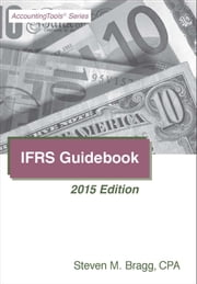 IFRS Guidebook: 2015 Edition eBook by Steven Bragg