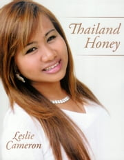 Thailand Honey ebook by Leslie Cameron