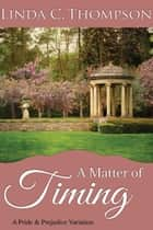 A Matter of Timing ebook by