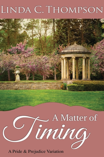 A Matter of Timing ebook by Linda C. Thompson