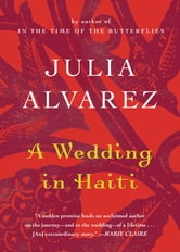 A Wedding in Haiti ebook by Julia Alvarez