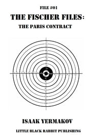 The Paris Contract - File #01 ebook by Isaak Yermakov
