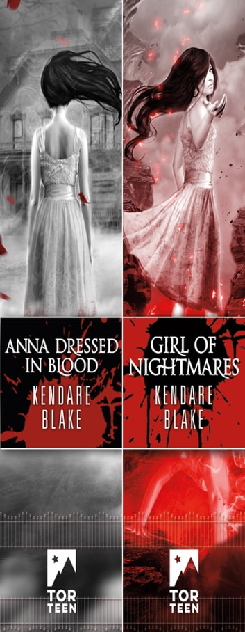 The Anna Dressed in Blood Duology - Anna Dressed in Blood, Girl of Nightmares ebook by Kendare Blake