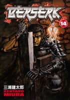 Berserk Volume 14 ebook by Kentaro Miura