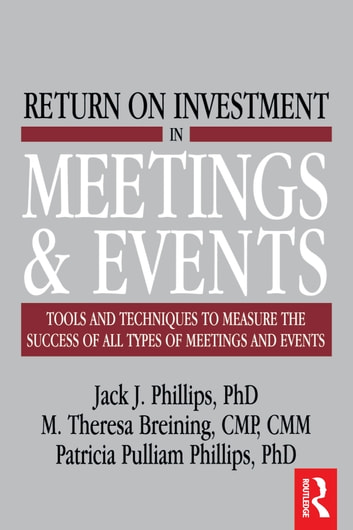 Return on Investment in Meetings and Events ebook by M. Theresa Breining,Jack J. Phillips