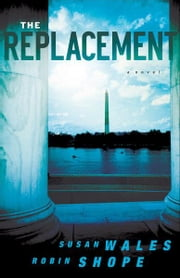 The Replacement ( Book #2) ebook by Susan Wales,Robin Shope