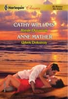 Ateşle Oynamak / Ürkek Dokunuş ebook by Anne Mather,Cathy Williams