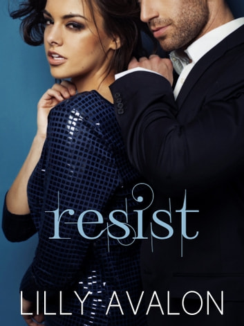 Resist ebook by Lilly Avalon
