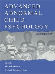 Advanced Abnormal Child Psychology ebook by Michel Hersen,Robert T. Ammerman