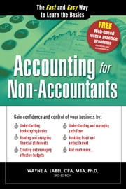 Accounting for Non-Accountants - The Fast and Easy Way to Learn the Basics ebook by Wayne Label