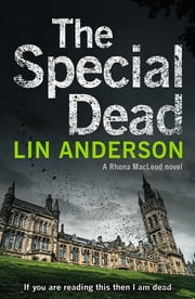 The Special Dead ebook by Lin Anderson