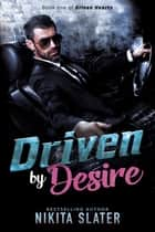Driven by Desire ebook by Nikita Slater