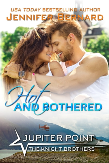 Hot and Bothered eBook by Jennifer Bernard