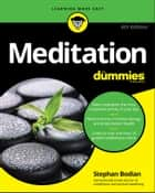 Meditation For Dummies ebook by Stephan Bodian