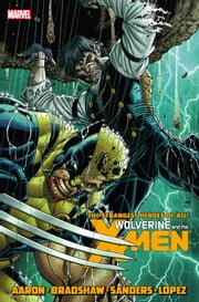 Wolverine & the X-Men by Jason Aaron Vol. 5 ebook by Jason Aaron,Steve Sanders,Nick Bradshaw