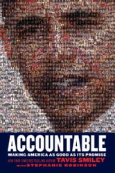 Accountable - Making America as Good as Its Promise ebook by Tavis Smiley