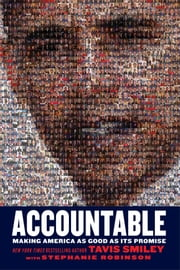 Accountable - Making America as Good as Its Promise ebook by Tavis Smiley,Stephanie Robinson