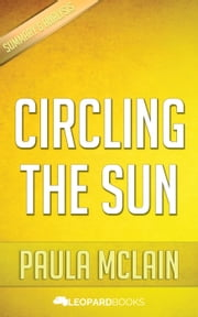 Circling The Sun by Paula McLain ebook by Leopard Books