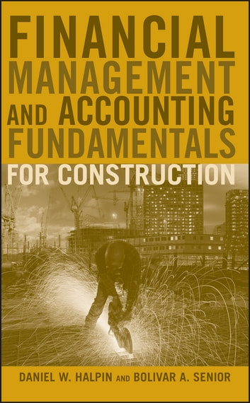 Financial management and accounting fundamentals for construction financial management and accounting fundamentals for construction ebook by daniel w halpinbolivar a fandeluxe Gallery