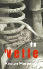 The 'Vette ebook by Kirsten Mortensen